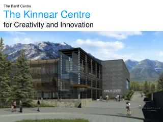 the kinnear centre for creativity and innovation