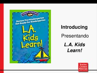 Introducing  Presentando L.A. Kids Learn