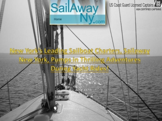 Sailaway New York, pumps in thrilling adventures during yach
