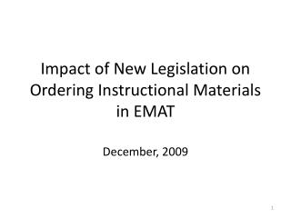Impact of New Legislation on Ordering Instructional Materials in EMAT