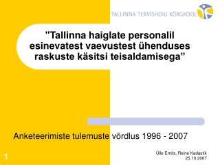 Tallinna haiglate personalil esinevatest vaevustest  henduses raskuste k sitsi teisaldamisega
