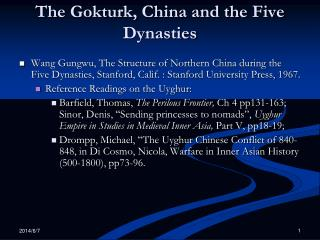 The Gokturk, China and the Five Dynasties