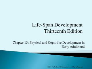 Life-Span Development  Thirteenth Edition