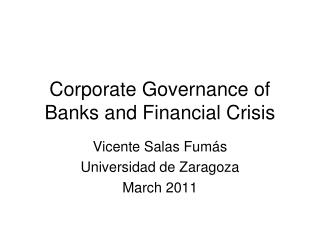 Corporate Governance of Banks and Financial Crisis