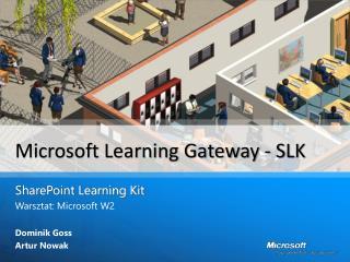 Microsoft Learning Gateway - SLK