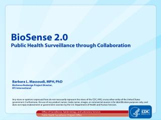 BioSense 2.0 Public Health Surveillance through Collaboration