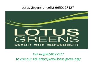 Lotus Greens Price list