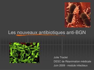 Les nouveaux antibiotiques anti-BGN