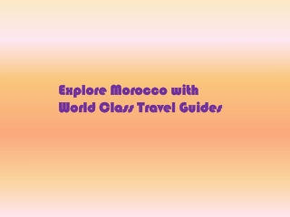 Explore Morocco with World Class Travel