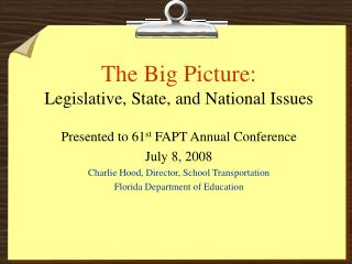 The Big Picture: Legislative, State, and National Issues