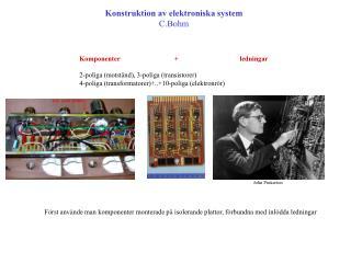 Konstruktion av elektroniska system C.Bohm       Komponenter