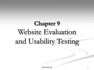 Chapter 9 Website Evaluation  and Usability Testing