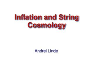 Inflation and String Cosmology