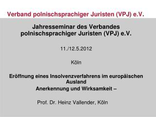 Verband polnischsprachiger Juristen VPJ e.V.