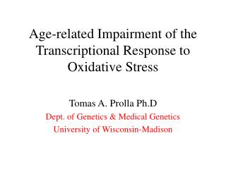 Age-related Impairment of the Transcriptional Response to Oxidative Stress