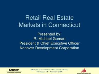 Retail Real Estate Markets in Connecticut