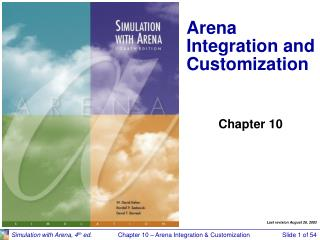 Arena Integration and Customization