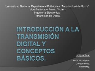 Introducci n a la transmisi n digital y conceptos b sicos.