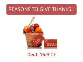 Deut. 16:9-17