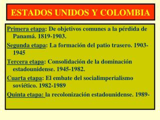 ESTADOS UNIDOS Y COLOMBIA