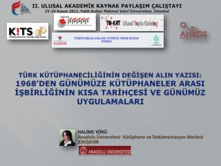 HALIME Y R     Anadolu  niversitesi  K t phane ve Dok mantasyon Merkezi    ESKISEHIR
