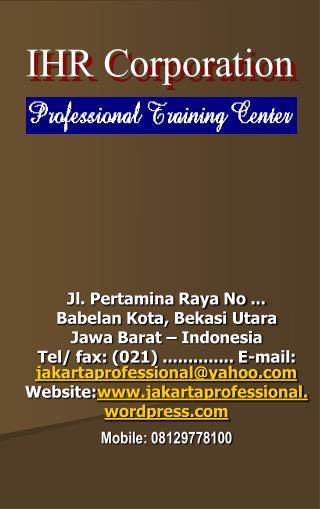 Jl. Pertamina Raya No ...  Babelan Kota, Bekasi Utara Jawa Barat   Indonesia  Tel