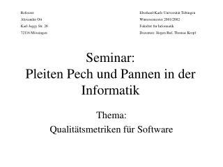 Seminar: Pleiten Pech und Pannen in der Informatik