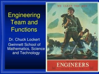 Engineering Team and Functions