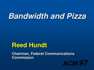 bandwidth and pizza
