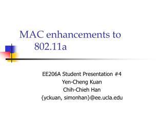 MAC enhancements to 802.11a