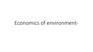Economic Efficiency  and  Environmental Protection