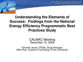 Understanding the Elements of Success:  Findings from the National Energy Efficiency Programmatic Best Practices Study