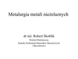 Metalurgia metali niezelaznych