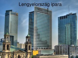 Lengyelorsz g ipara