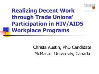 Realizing Decent Work through Trade Unions  Participation in HIV