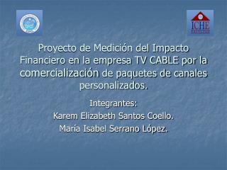 Proyecto de Medici n del Impacto Financiero en la empresa TV CABLE por la comercializaci n de paquetes de canales person