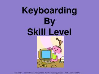Keyboarding  By  Skill Level