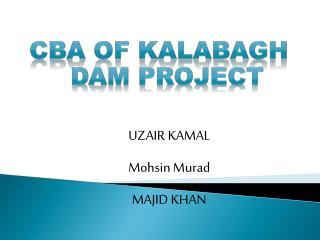 UZAIR KAMAL Mohsin Murad MAJID KHAN