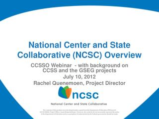 National Center and State Collaborative NCSC Overview