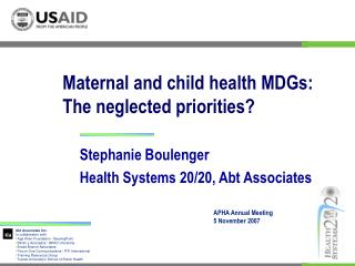 Maternal and child health MDGs: The neglected priorities