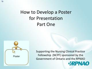 How to Develop a Poster  for Presentation Part One
