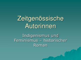 Zeitgen ssische Autorinnen