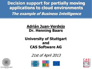 Decision support for partially moving applications to cloud environments   The example of Business Intelligence