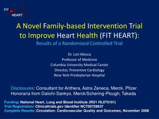 A Novel Family-based Intervention Trial  to Improve Heart Health FIT HEART: Results of a Randomized Controlled Trial