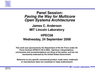 Panel Session: Paving the Way for Multicore Open Systems Architectures