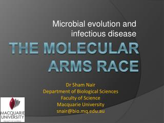 The molecular arms race