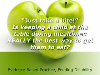 Just take a bite  Is keeping a child at the table during mealtimes REALLY the best way to get them to eat
