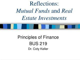 Reflections:  Mutual Funds and Real Estate Investments
