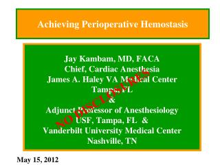 Achieving Perioperative Hemostasis