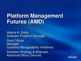 Platform Management Futures AMD